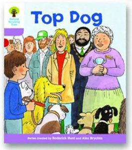 オックスフォードリーディングツリー ORT レベル1+ ステージ1+ stage1+ More First Sentences A Top Dog 表紙