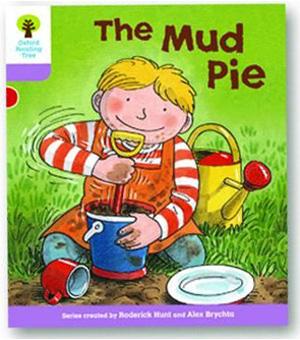 オックスフォードリーディングツリー ORT レベル1+ ステージ1+ stage1+ More First Sentences C The Mud Pie 表紙