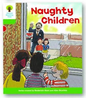オックスフォードリーディングツリー ORT レベル2 ステージ2 stage2 Patterned Stories Naughty Children 表紙